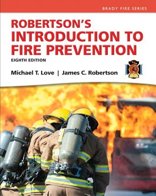 Robertson's Introduction to Fire Prevention By Love, Mike C./ Robertson, James C.