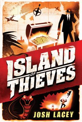Island of Thieves By Lacey, Josh